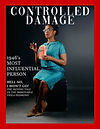 "Mock news magazine cover with a red frame. A Black woman wears a blue 1940s dress. She sits on a stool confidently eating popcorn. Masthead reads ""Controlled Damage""; coverlines read, ""1946's Most Influential Person"", ""Hell No, I Won't Go! The Moving Tale of the Immovable Viola Desmond"""