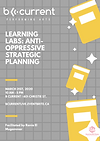 Poster for Learning Labs: Anti-Oppressive Strategic Planning with the date (March 31st 2020) and location of the event (601 Christie St.) and illustrations of yellow books