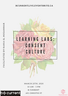 Poster for Learning Labs: Consent Culture that shows the date (March 25th 2020) and the location of the event: 601 Christie St