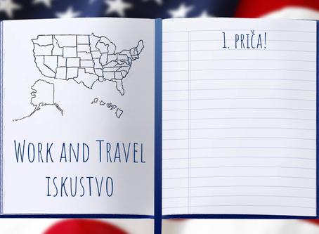 Work and Travel iskustvo - 1. priča