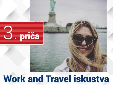 Work and Travel iskustva - 3. priča