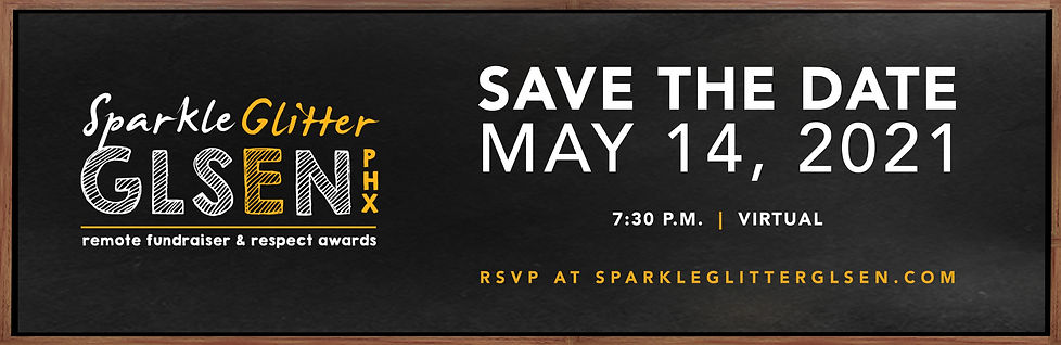 Sparle Glitter GLSEN Save the Date, May 14, 2021, 7:30 PM, Virtual, RSVP at sparkleglitterglsen.com