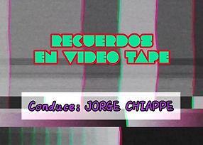 BANNER RECUERDOS EN VIDEO TAPE.jpg