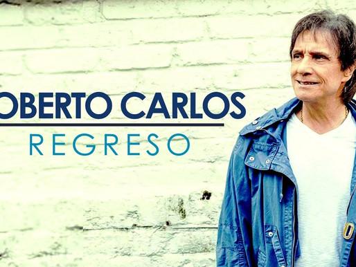 """""""Regreso"""", lo nuevo del mítico Roberto Carlos"""