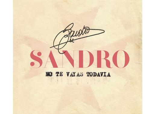 Se lanzó canción inédita de Sandro «No te vayas todavía»