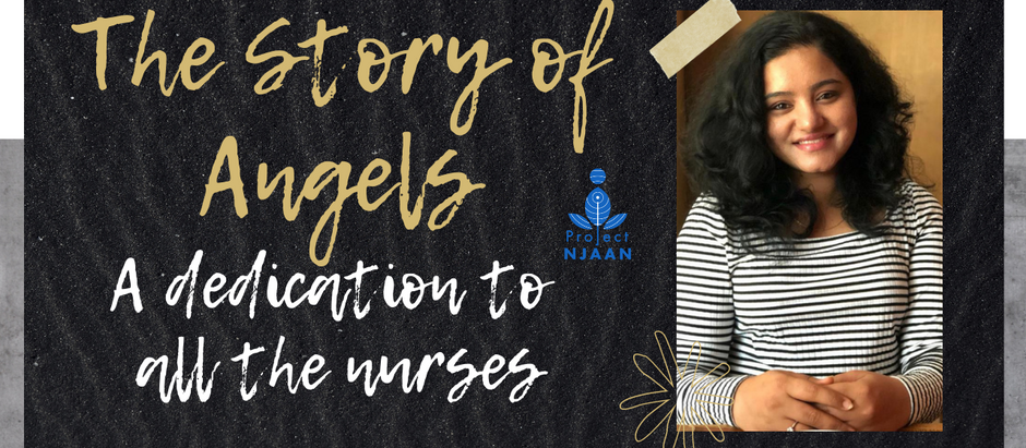 The Story of Angels: A Dedication to all the Nurses