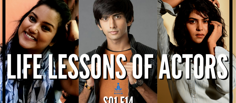 Life Lessons of Actors