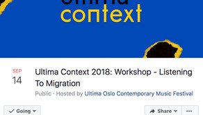 "INTIMAL invites to ""Listening to Migration"" – Workshop, in ULTIMA Festival, Oslo &"