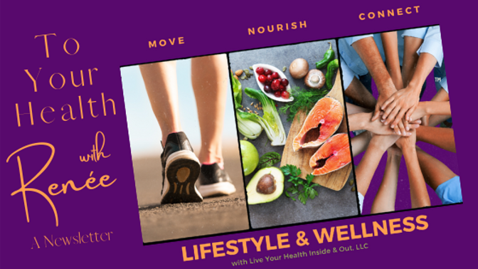 To Your Health with Renée Newsletter header.png