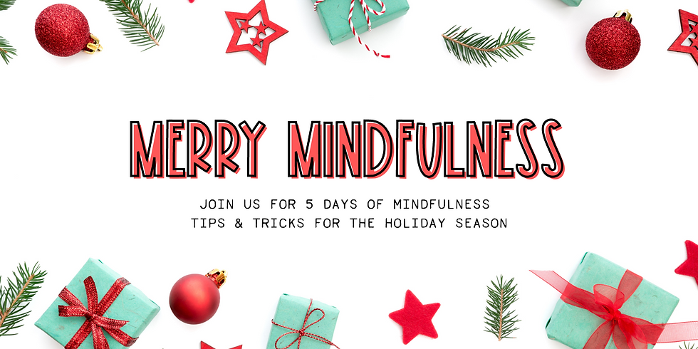 Merry Mindfulness