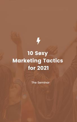 10 marketing tactics for 2021 seminar.pn