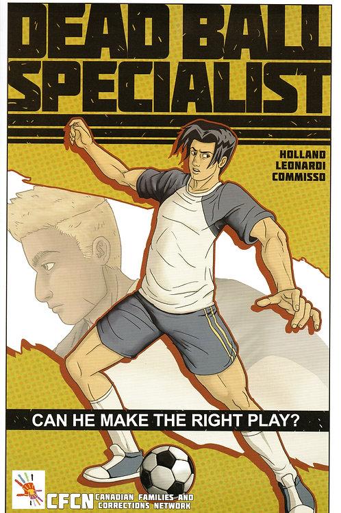 Dead Ball Specialist / Spécialiste du ballon hors-jeu