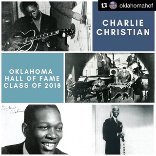 It was an honor to play a small role in Charlie Christian's induction into the Oklahoma Hall of Fame.