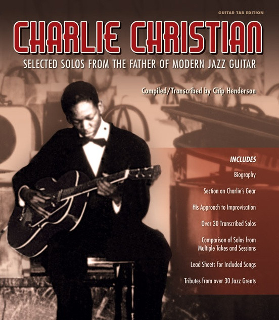 Charlie Christian: Selected Solos From The Father Of Modern Jazz Guitar (Alfred)