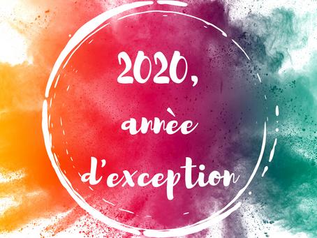 2020, année d'exception !
