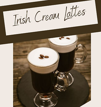 Copy of Irish Cream Lattes.jpg