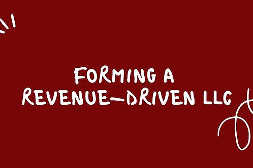 Forming a Revenue-Driven LLC