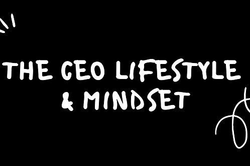The CEO Lifestyle & Mindset