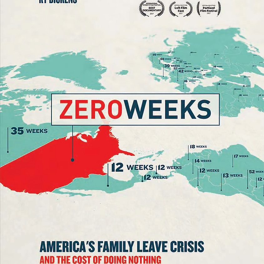 Zero Weeks Screening and Paid Family Leave Panel