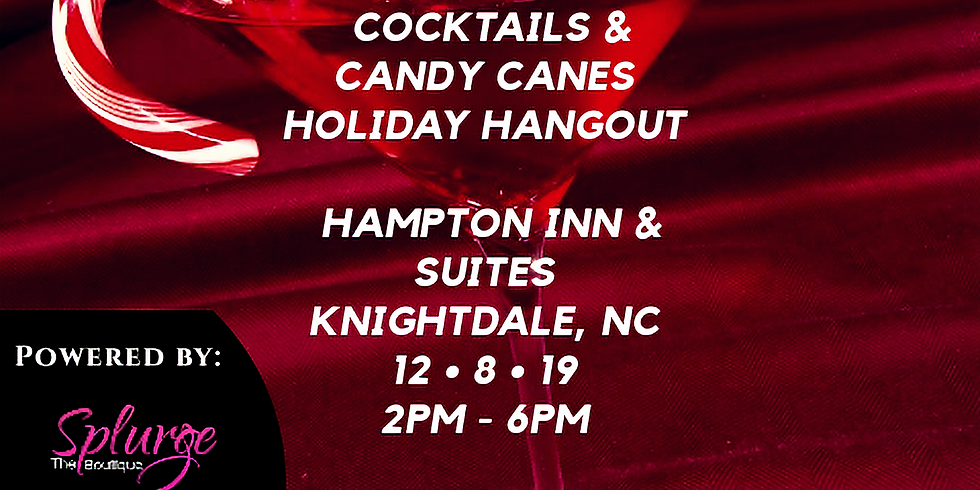 Cocktails & Candy Canes Holiday Hangout