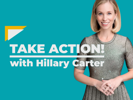 Introducing TAKE ACTION! with Hillary Carter