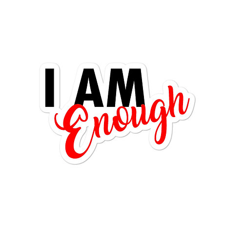 """""""I AM Enough"""" stickers"""