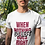 Thumbnail: When Nothing Goes Right, Go Left T-Shirt