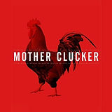 Mother Clucker.jpg
