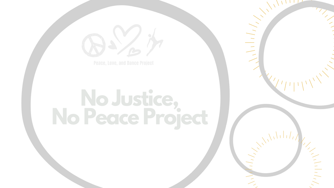 No Justice, No Peace Project.png