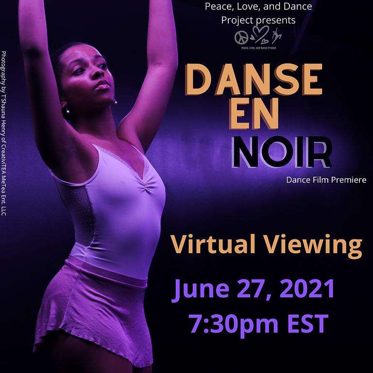 Danse En Noir Film Premiere (VIRTUAL)