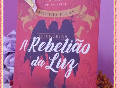 Indicando: Querubins - A Rebelião da Luz - O Livro de Salatiel - Martha Ricas