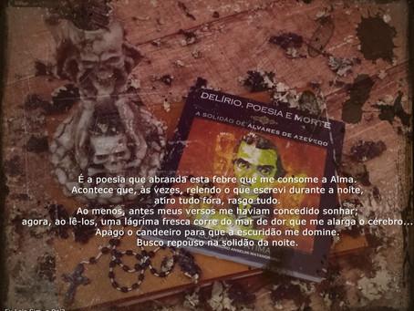 Indicando: Delírio, Poesia e Morte – A Solidão de Álvares de Azevedo - Luciana Fátima