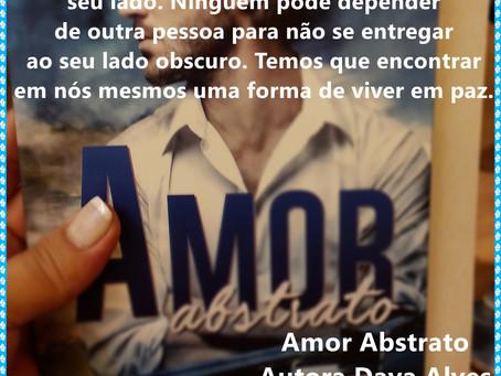 Indicando: Amor Abstrato - Daya Alves