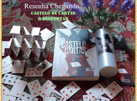 Castelo de Cartas – O Despertar