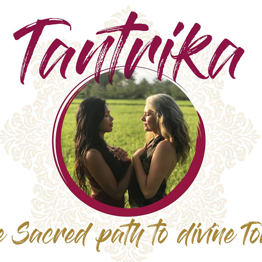Tantrika • Sacred path to Divine Touch • Bali