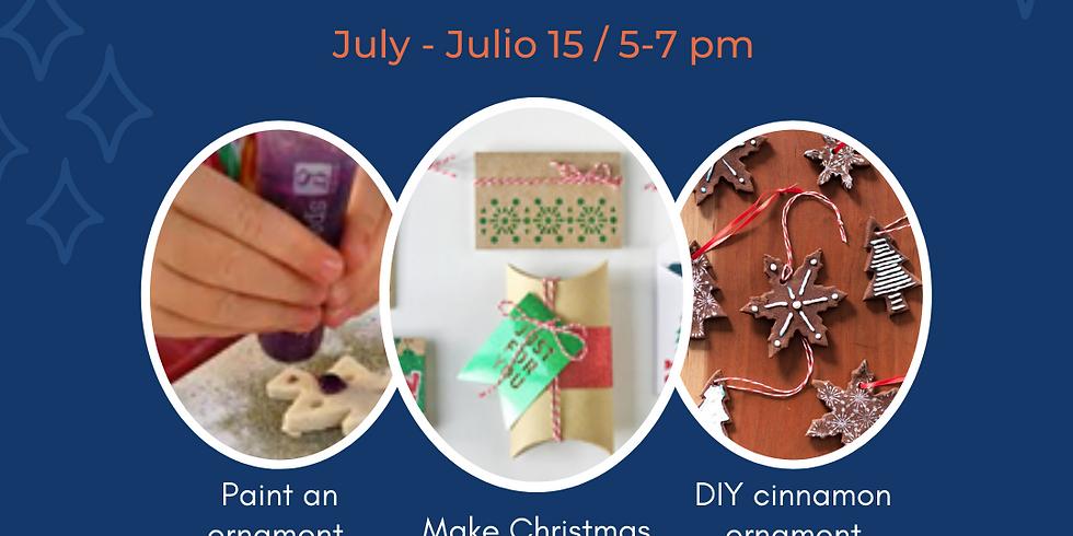 make Christmas ornaments in July! - -Haz adornos navideños en julio!