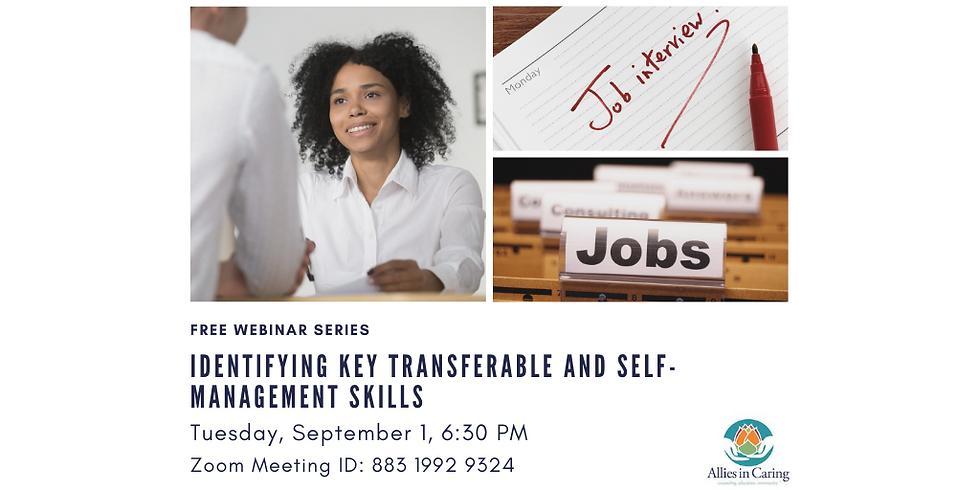 Identifying Key Transferable and Self-management Skills