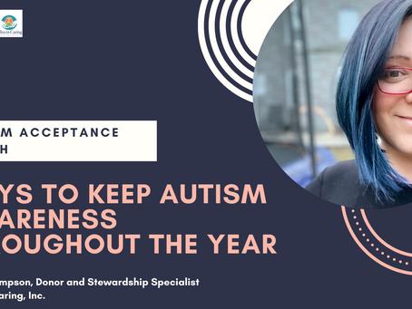 Ways to Keep Autism Awareness Throughout the Year