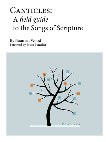 Field Guide to the Biblical Canticles