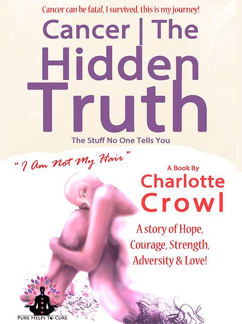 Cancer | The Hidden Truth