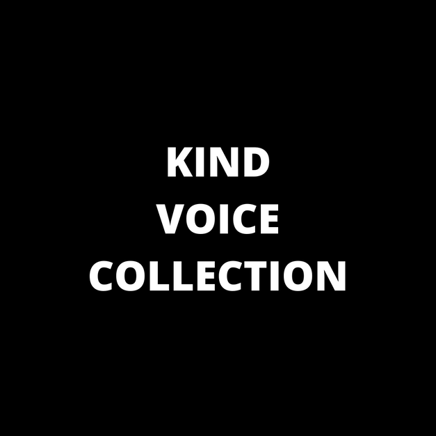 KIND VOICE COLLECTION