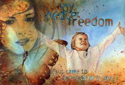 Joy, Peace &  Freedom