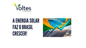 A ENERGIA SOLAR QUE FAZ O BRASIL CRESCER