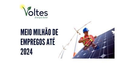 MEIO MILHÃO DE EMPREGOS ATÉ 2024
