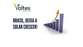 BRASIL, DEIXA A SOLAR CRESCER!
