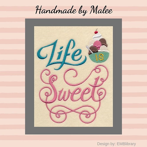 Life is Sweet Small