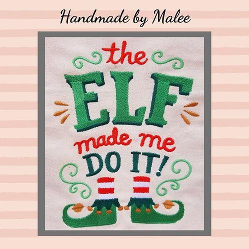 The Elf Made Me