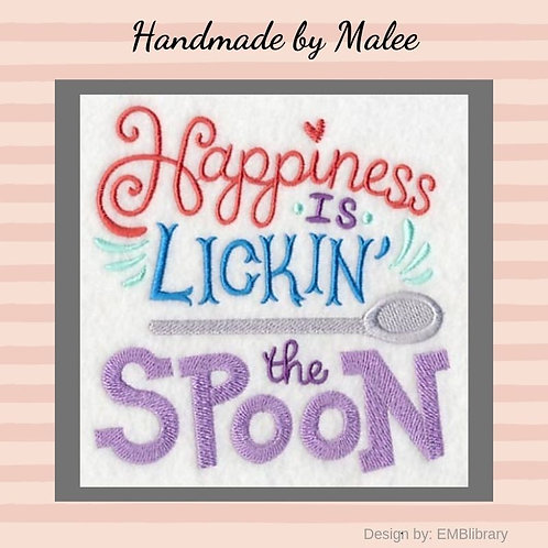 Happiness Is Lickin' The Spoon