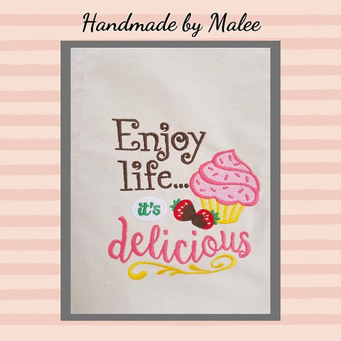 Enjoy Life It's Delicious