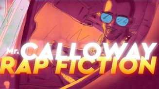 mr. CALLOWAY | RAP FICTION